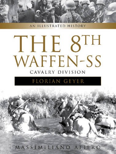 8th Waffen-SS Cavalry Division: An Illustrated History