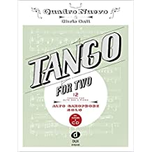 Tango For Two: 12 Tangos For Alto Saxophone Solo Incl. Playalong-CD