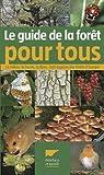Guide de la forêt pour tous