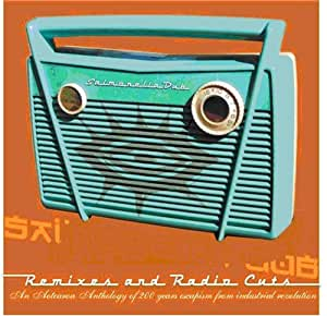 Remixes And Radio Cuts [Plus DVD]