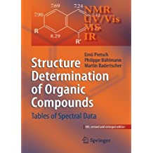 Structure Determination of Organic Compounds: Tables of Spectral Data by Ern?? Pretsch (2010-04-02)