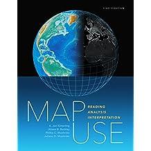 Map Use: Reading, Analysis, Interpretation