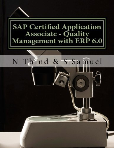 SAP Certified Application Associate - Quality Management with ERP 6.0 by N Thind (2013-02-18) par N Thind;S Samuel