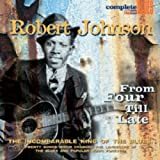 Robert Johnson: From Four Till Late (Audio CD)