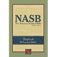 Topical Reference Bible-NASB