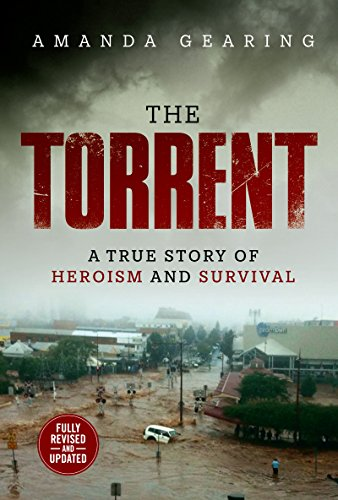 The Torrent: A True Story of Heroism and Survival (English Edition)