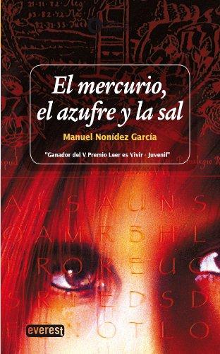 El mercurio, el azufre y la sal (Punto de encuentro) por Manuel Nonídez