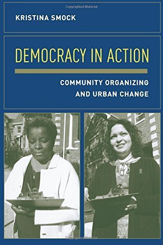 Democracy in Action: Community Organizing and Urban Change Paperback ¨C January 5, 2004