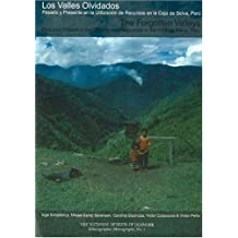 The Forgotten Valleys: Past and Present in the Utilization of Resources in the Ceja De Selva, Peru (National Museum of Denmark, Ethnographic Monographs)