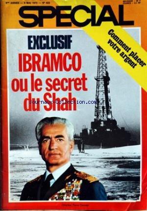 SPECIAL [No 423] du 09/05/1973 - COMMENT PLACER VOTRE ARGENT - IBRAMBO OU LE SECRET DU SHAH. par Collectif