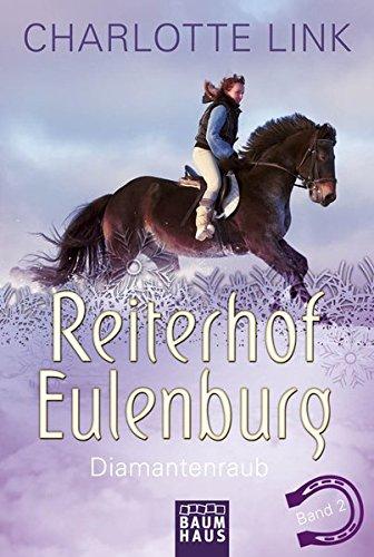Buchcover Reiterhof Eulenburg - Diamantenraub: Band 2