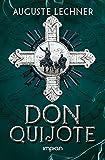 Don Quijote: Nacherzählt von Auguste Lechner - Auguste Lechner