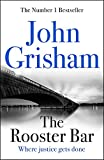 #6: The Rooster Bar: The New York Times Number One Bestseller