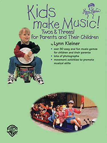 Kids Make Music! Twos & Threes!: For Parents and Their Children (English Edition)
