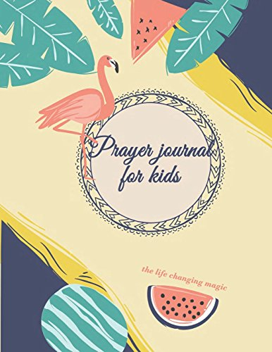 Prayer journal for kids: Bible Verse Quote Weekly Daily Monthly Planner, A Simple Guide To Journaling Scripture. Trust In the Lord with All Your Heart. (8.5