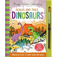Scales and Tails - Dinosaurs (Magic Water Colouring)