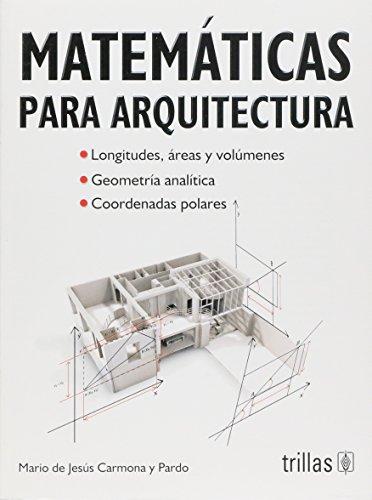 Descargar Libro Libro Matematicas Para Arquitectura de Mario De Jesus Carmona Y Pardo