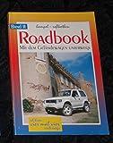 Roadbook - Mit im Geländewagen unterwegs, Band II
