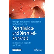 Divertikulose und Divertikelkrankheit: Interdisziplinäre Diagnostik und Therapie