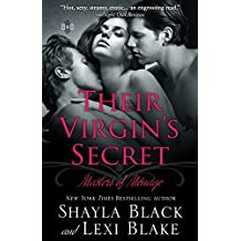 Their Virgin's Secret: Masters of M??nage, Book 2: Volume 2 (Masters of Menage) by Shayla Black (2012-01-07)