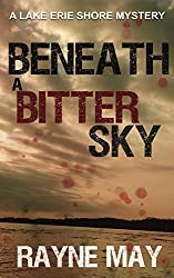 Beneath a Bitter Sky: A Lake Erie Shore Mystery (English Edition)