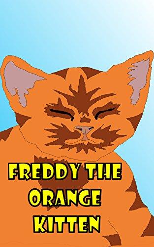 Freddy the Orange Kitten (English Edition)