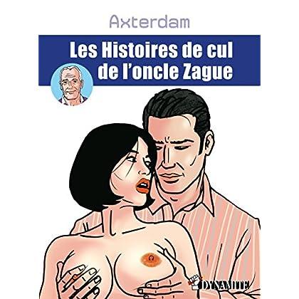 Les Histoires de cul de l'oncle Zague (OUTRAGE)