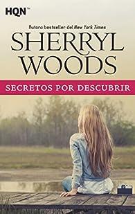 SECRETOS POR DESCUBRIR par Sherryl Woods
