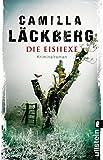 Die Eishexe: Kriminalroman (Ein Falck-Hedstr�m-Krimi, Band 10) Bild