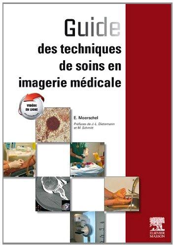 Guide des techniques de soins en imagerie médicale