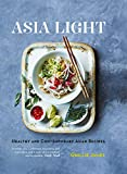 Asia Light: Healthy & fresh South-East Asian recipes (English Edition)