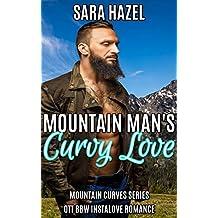 Mountain Man's Curvy Love: High Heat BBW Romance (Mountain Curves Book 1) (English Edition)
