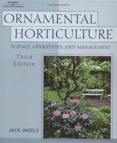 Ornamental Horticulture: Science, Operations, and  Management