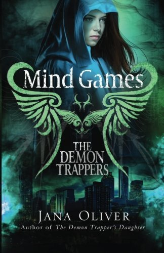 Mind Games: A Demon Trappers Novel (Volume 5) by Jana Oliver (2015-10-28)