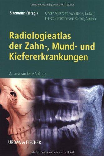 Radiologieatlas der Zahn-, Mund- und Kiefererkrankungen