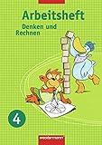 Denken und Rechnen - Arbeitshefte Allgemeine Ausgabe 2005: Arbeitsheft 4