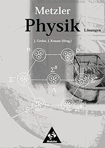 Metzler Physik SII - 3. Auflage allgemeine Ausgabe 1998: Lösungen