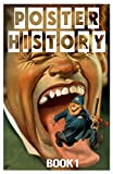 Poster History: Book 1 (English Edition)