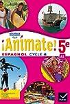 Animate Espagnol 5e - Manuel de l'�l�...
