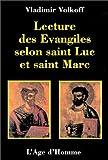 lecture des ?vangiles selon saint luc et saint marc