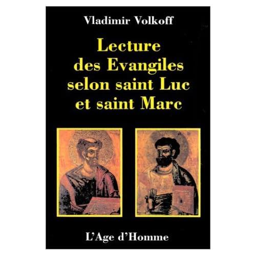 Lecture des Évangiles selon saint Luc et saint Marc