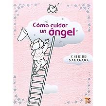 Como Cuidar un Angel (Especiales de a la Orilla del Viento)