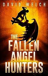 The Fallen Angel Hunters (English Edition)