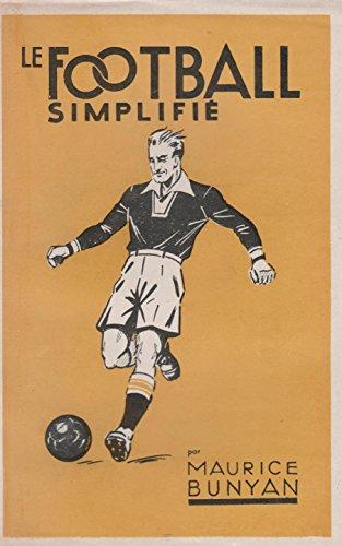 Le football simplifié.
