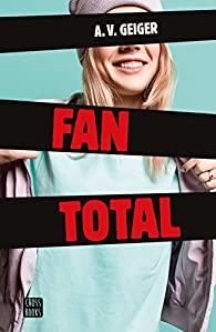 Fan total par A.V. Geiger