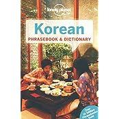 Korean Phrasebook & Dictionary (Lonely Planet. Korean Phrasebook)