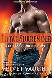 Total Surrender (COBRA Securities Book 11)