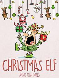 Christmas Elf: Christmas Stories, Funny Jokes, and Amazing Christmas Activities for Kids! (English Edition)