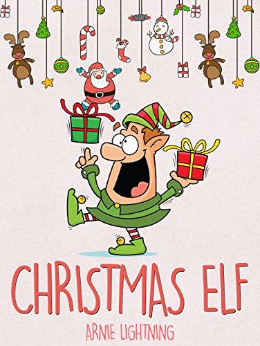 Christmas Elf: Christmas Stories, Funny Jokes, and Amazing Christmas ...