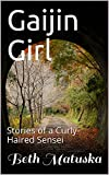 A small-town girl leaves the familiar woods and mountains of Idaho for the hustle and bustle of Japan. A series of true short stories following her adventures and misadventures navigating a completely different culture, meeting the most amazingly gen...